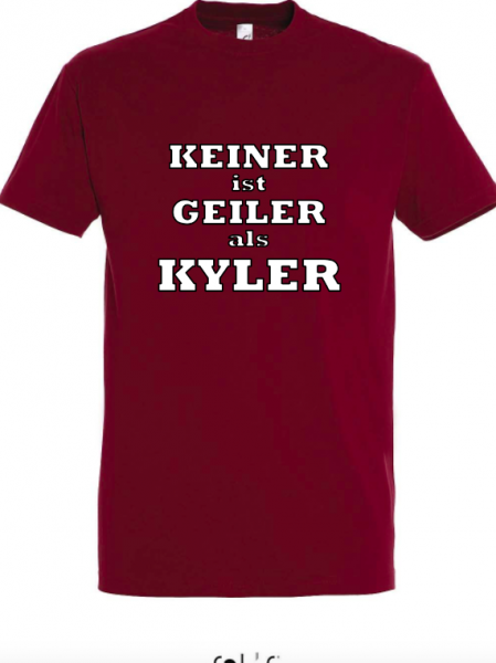 T-Shirt 'Keiner is Geiler als Kyler'